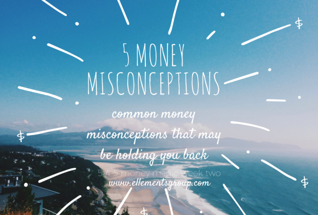 5 Money Misconceptions