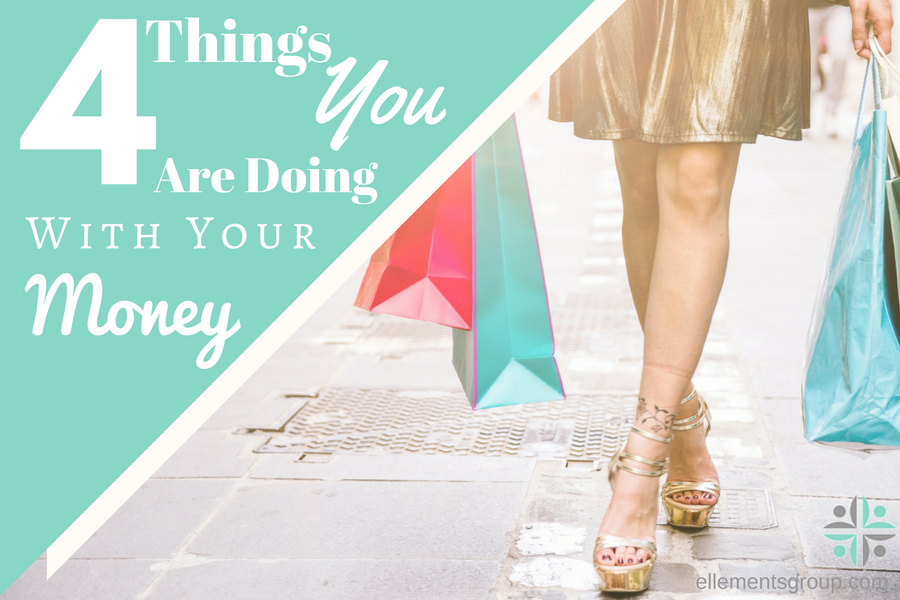 4-things-you-are-doing-with-your-money