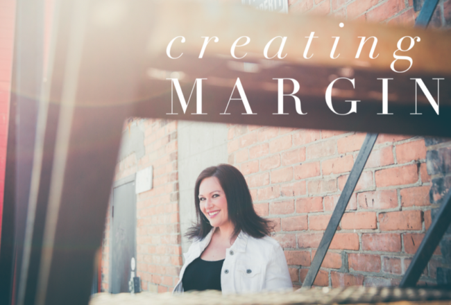 Creating Margin Blog