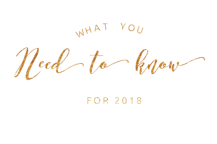 What you need to know for 2018