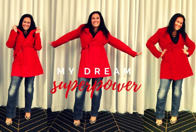 My Dream Superpwoer
