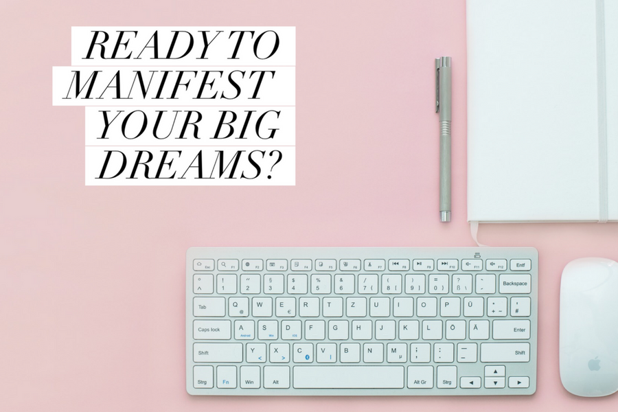 Why You Aren't Manifesting Your Big Dreams