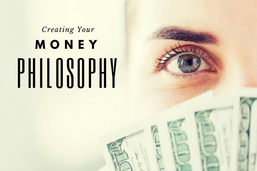 Your Money Philosophy