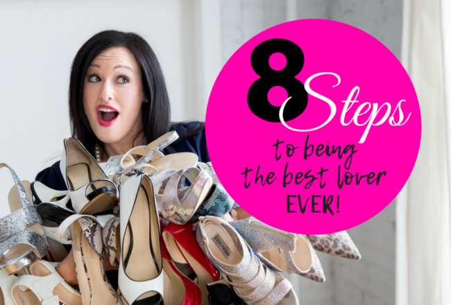 8 Steps to Being The Best Lover Ever