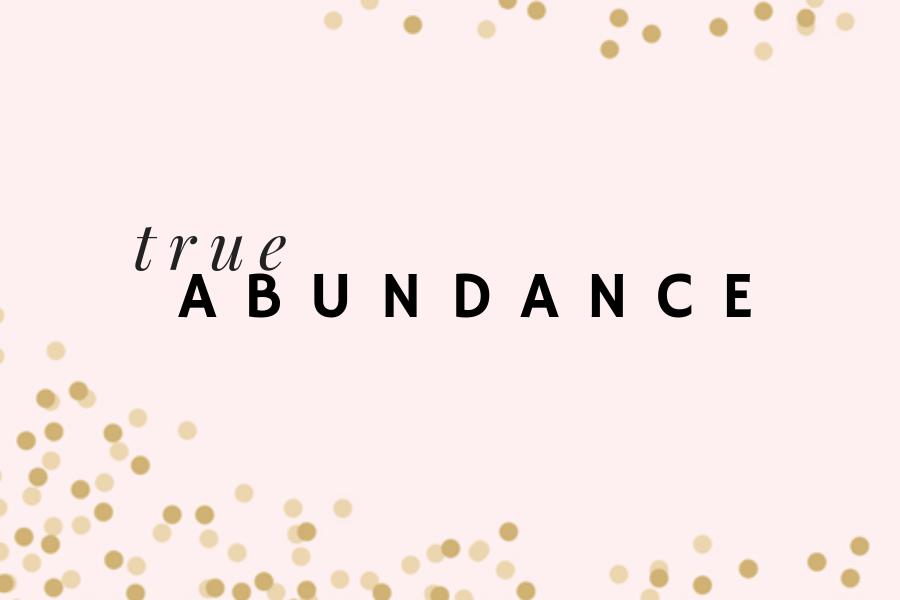 True Abundance Blog