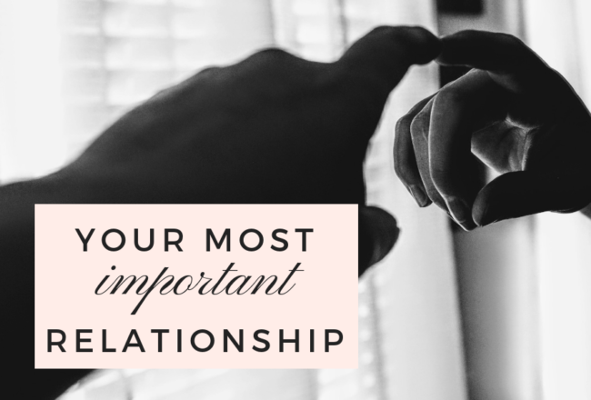 Your Most Important Relationship