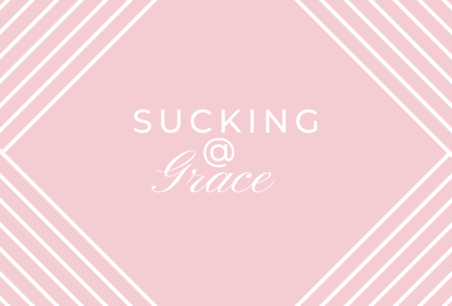 Sucking At Grace