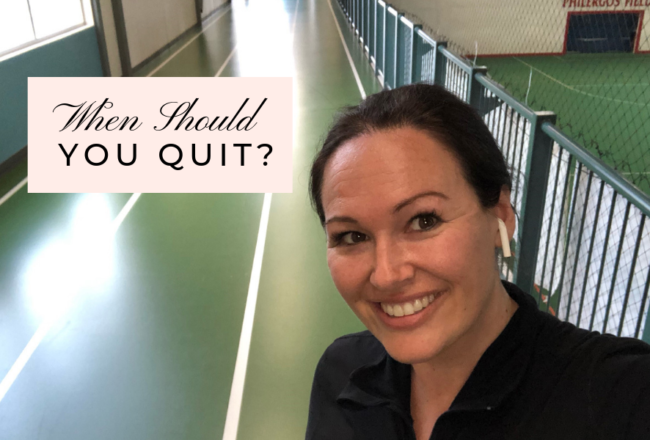 When Should You Quit?