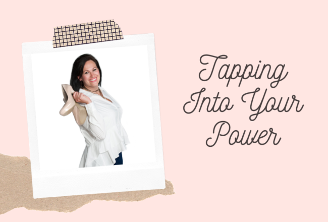 Tapping Into Your Power